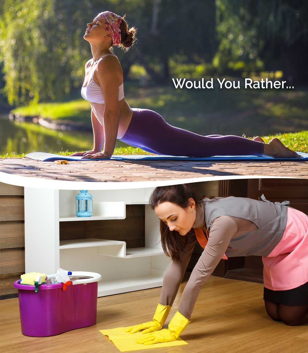 Would You Rather Clean or Dazzle Me Clean and Yoga